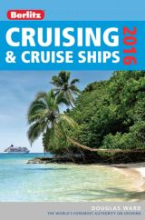 Book recommendation: Berlitz Cruising & Cruise Ships 2016 (Berlitz Cruise Guide), by Douglas Ward