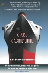 Book recommendation: Cruise Confidential: A Hit Below the Waterline, by Brian David Bruns